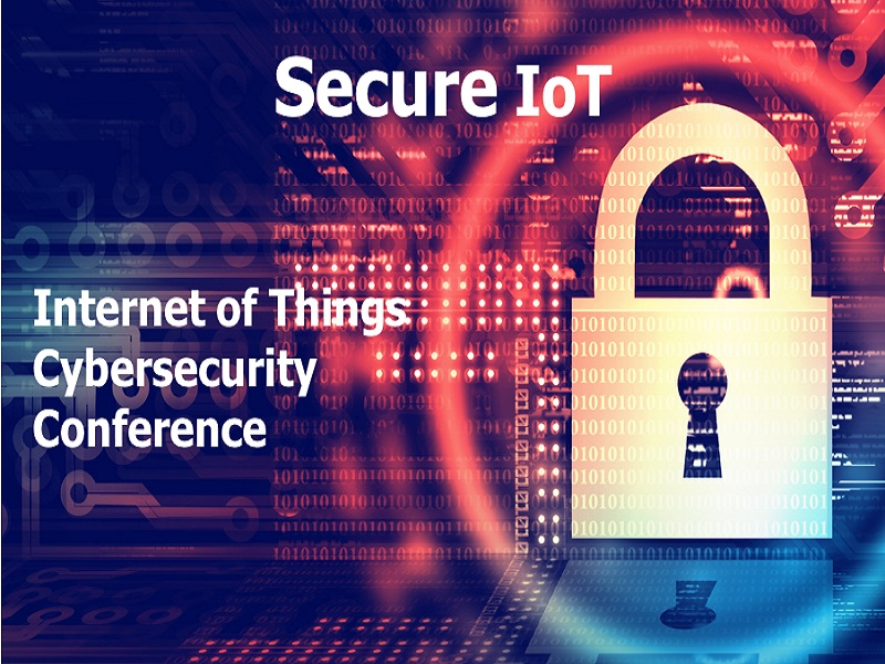 Secure IoT 2019 - Internet of Things Cyber Security